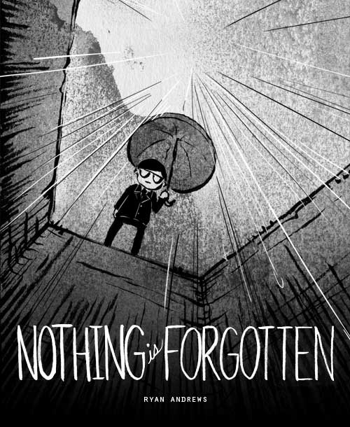 Ryan Andrews, Nothing is Forgotten, wordless comic