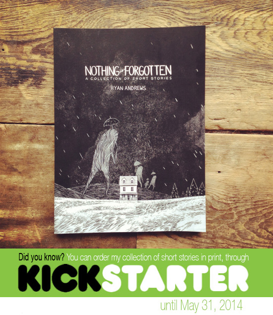 "Ryan Andrews, Nothing is Forgotten, Kickstarter""/></a><br>  <br> <img src="